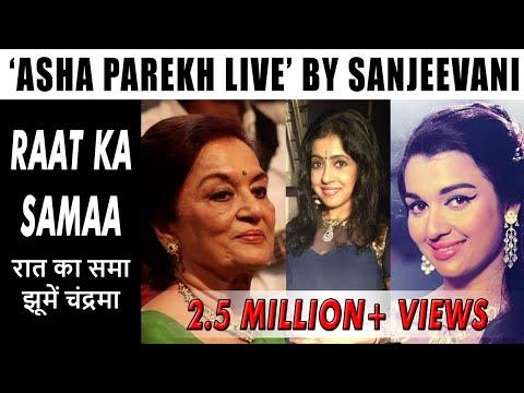 RAAT KA SAMA by Sanjeevani Bhelande with Asha Parekh