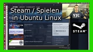 Linux Steam Games in Ubuntu 14.04 16.04 installieren und spielen [Deutsch/German]