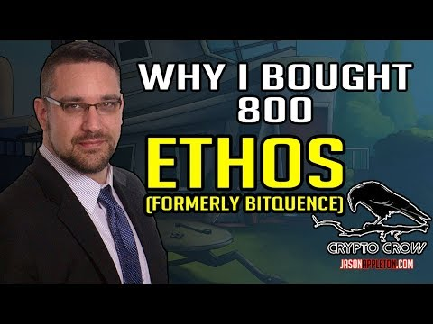 Why I bought 800 ETHOS Bitquence Cryptocurrency