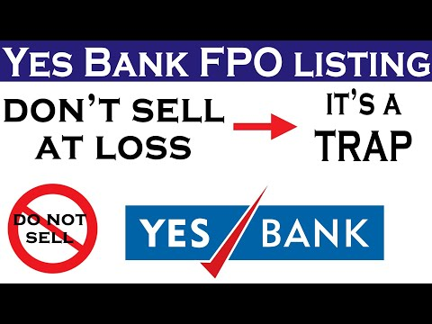 YES BANK FPO | Operator Trap | Why not to sell now | Latest news, Analysis & Buy/Sell Strategy