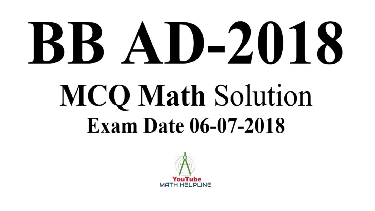 Bangladesh Bank AD-2018 MCQ Math solution Exam Date: 06-07