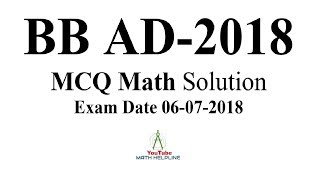 Bangladesh Bank AD-2018 MCQ Math solution Exam Date: 06-07-2018
