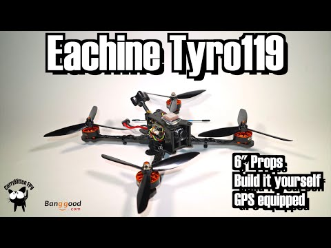 Eachine Tyro119: Build, fly and review.  Supplied by Banggood