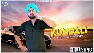 Kundli Sunnydeep Free MP3 Song Download 320 Kbps