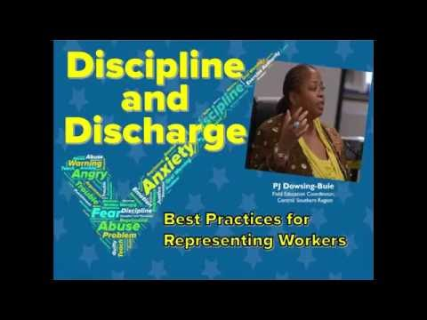 Discipline and Discharge Best Practices for Representing Workers