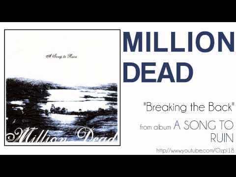 Million Dead - Breaking the Back mp3