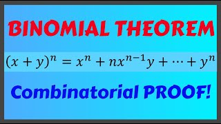 Combinatorial Proof of Binomial Theorem