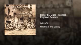 Baker St. Muse - Mother England Reverie