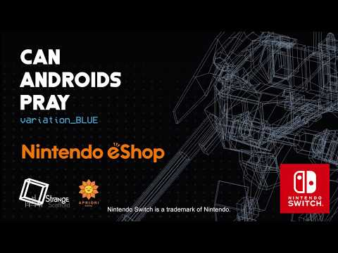 CAN ANDROIDS PRAY:BLUE - Nintendo Switch Trailer