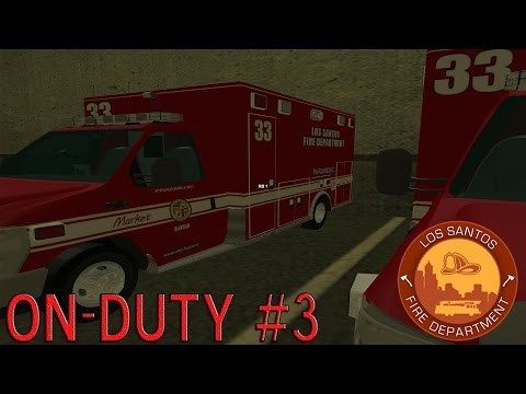 [LSRP] LSFD - On Duty #3 - Officer Down!
