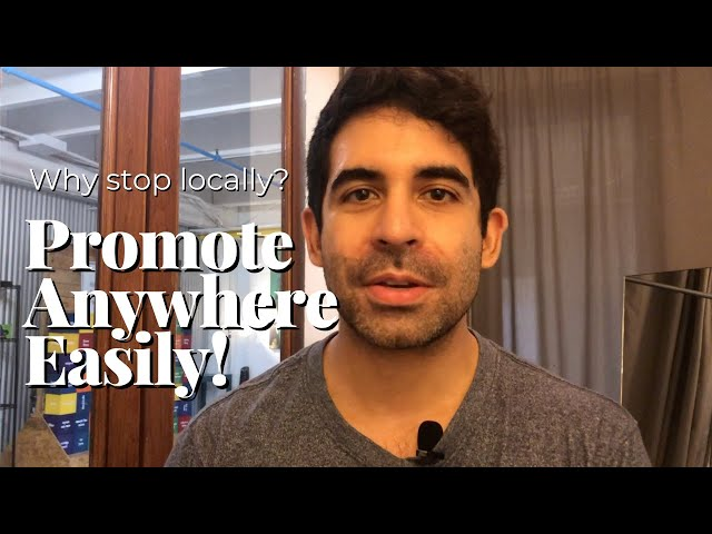 How to Promote Around the World [QUICK TIPS] | How to Promote My Business ANYWHERE