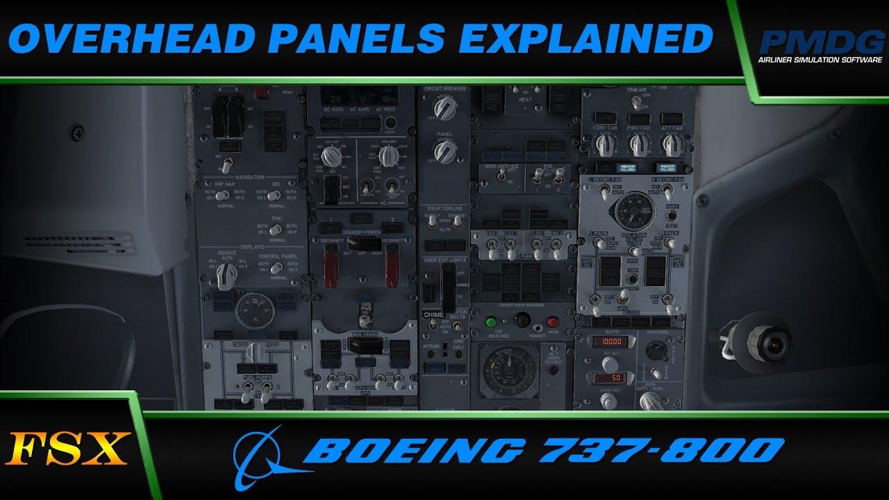 PMDG 737 NGX: Overhead Panels Explained