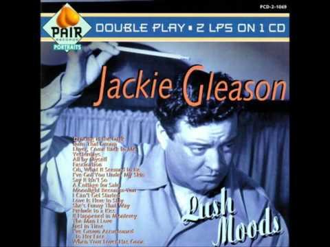 Jackie Gleason      Lush Moods GMB
