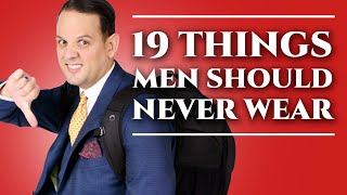 19 Things Men Should Never Wear - Men