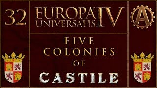 Europa Universalis IV The Five Colonies of Castille 32