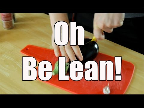 Oh Be Lean! Eggplant - Let's Get Ripped! Nutrition Tips