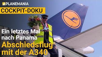 Cockpit-Mitflug A340 Langstrecke (ganze Doku): Ein Kapitän geht von Bord - Abschiedsflug nach Panama