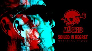 Смотреть клип Madchild - Soiled In Regret