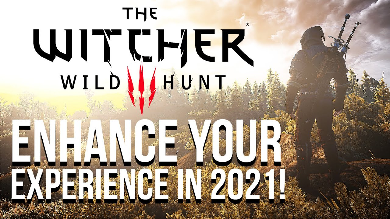 Download Enhance Your Witcher 3 Experience With These Mods in 2021!