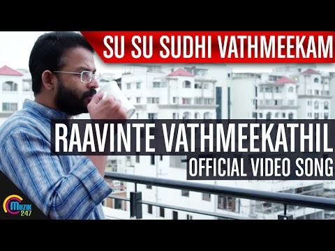 Su Su Sudhi Vathmeekam | Raavinte Vathmeekathil Video Song Ft Jayasurya |Official