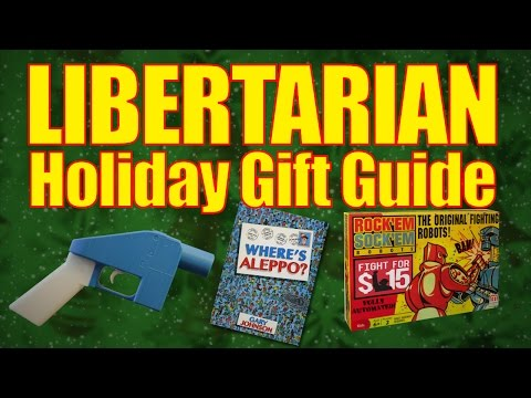 The Libertarian Holiday Gift Guide