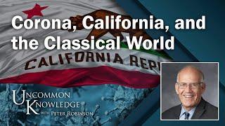 Victor Davis Hanson on Corona, California, and the Classical World