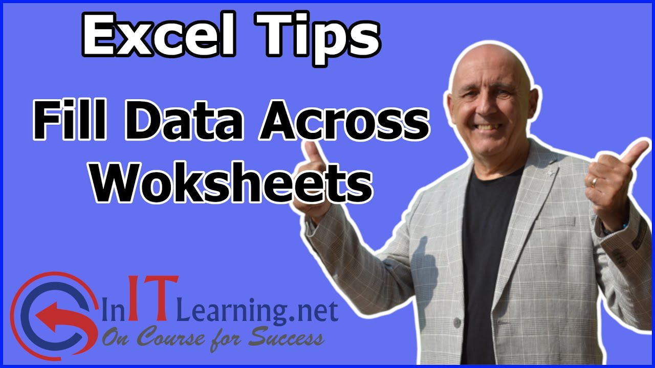 Excel Fill Across Worksheets Youtube