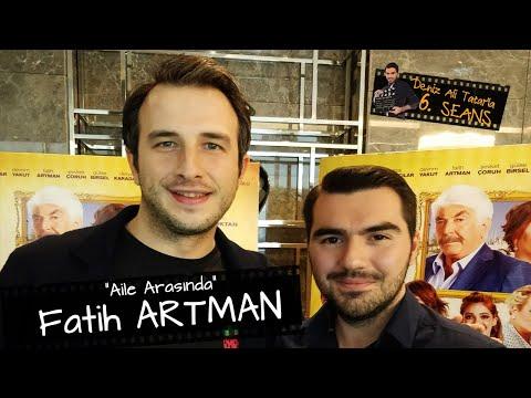 Fatih ARTMAN, Aile Arasında filminde neler yaşadı?  Deniz Ali Tatar'la 6.SEANS