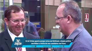 Zé de Fátima aponta porque votou em Nathizael, relação política com Weber e vitória de seus candidatos