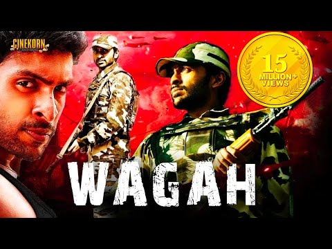 Wagah The Real War Hindi Dubbed Action Movie