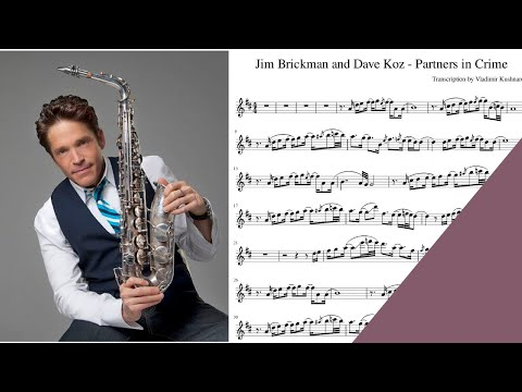 PARTNERS IN CRIME - Dave Koz and Jim Brickman saxophone sheet music notes for alto sax