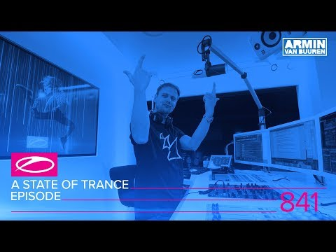 A State Of Trance Episode 841 #ASOT841