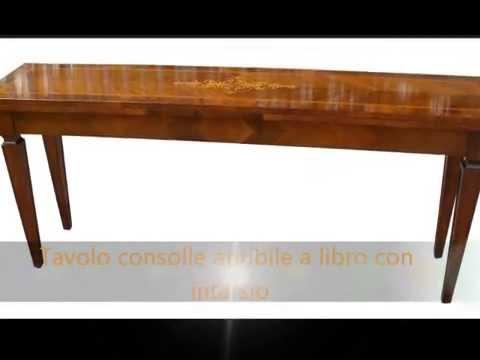 Produzione tavolo tavoli classici a consolle apribili for Tavoli classici allungabili