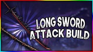 [MHWorld] High Attack Long Sword Build - High Damage Build