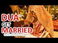 DUA TO GET MARRIED ᴴᴰ   Prayer For MARRIAGE SHADI & Wedding Proposal