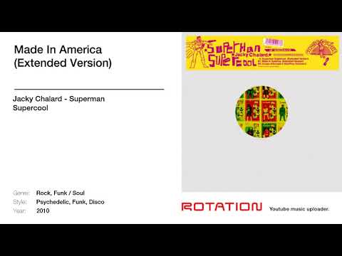 Jacky Chalard - Made In America (Extended Version)