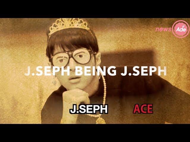 J.Seph being J.Seph