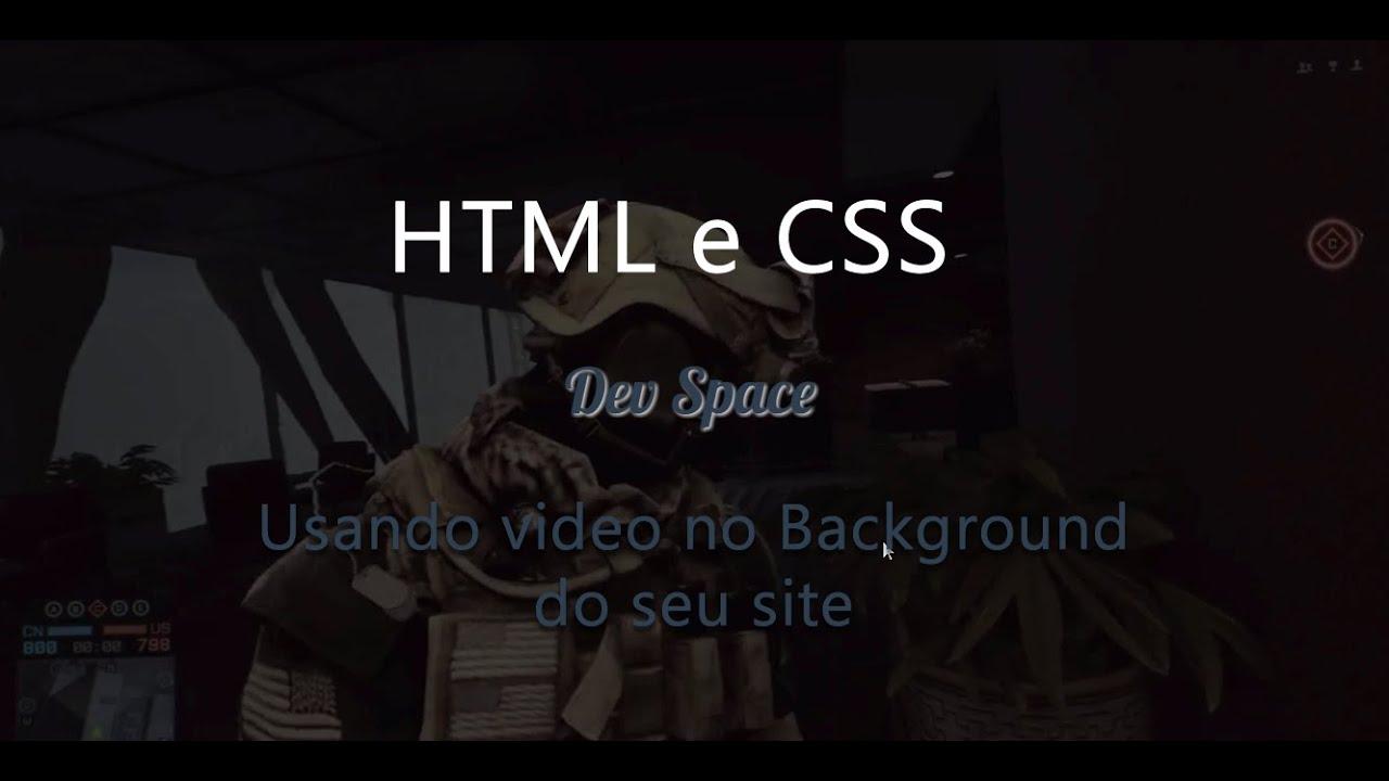 Usando o background image no css - Efeito Incr Vel Usando Um V Deo Como Background Com Html E Css 2016