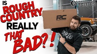 Is Rough Country Really THAT BAD!?
