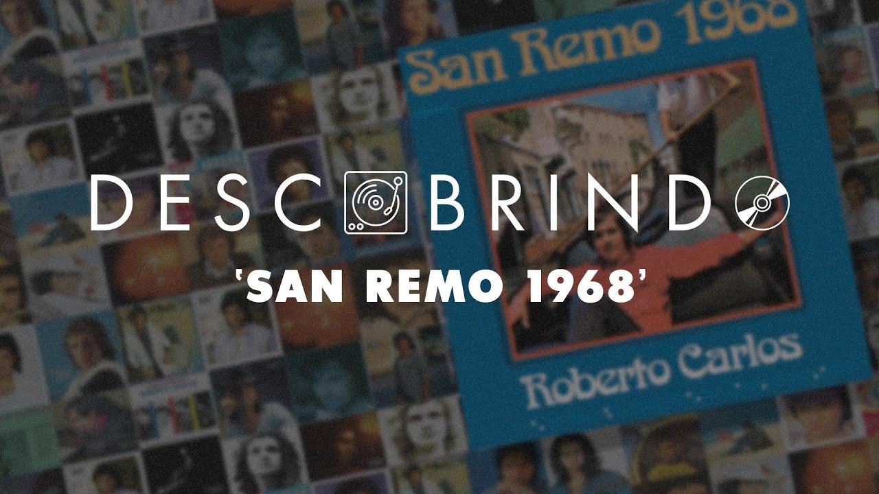 Descobrindo: Roberto Carlos - San Remo 1968