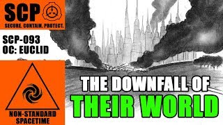 SCP-093 The Downfall! What happened to their world?