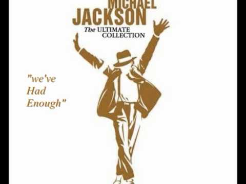 Michael Jackson  Weve Had Enough Audio  The Ultimate Collection