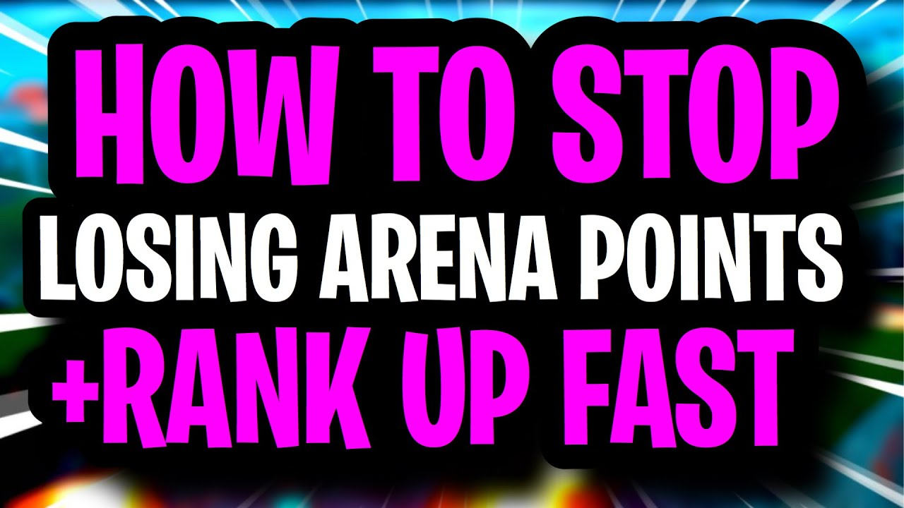 How to STOP LOSING ARENA POINTS & RANK UP FAST ~ Fortnite Season 3 Tips and Tricks Gain Hype
