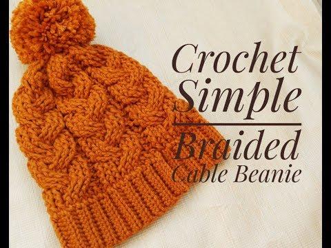 Crochet Simple Braided Cable Beanie / Beginner Friendly Tutorial