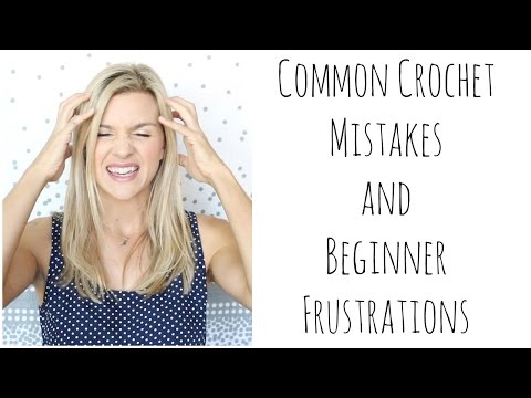 common-crochet-mistakes-and-beginner-frustrations