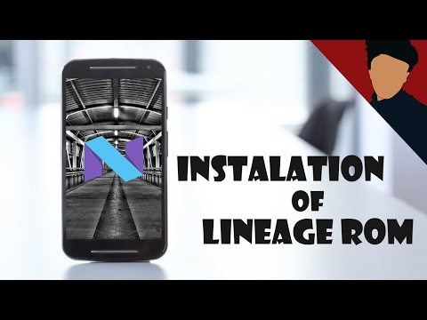 How to : Install Lineage OS 14.1 Nougat on Moto G 2nd Generation