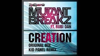 MutantBreakz   ft Rubi Dan -  Creation