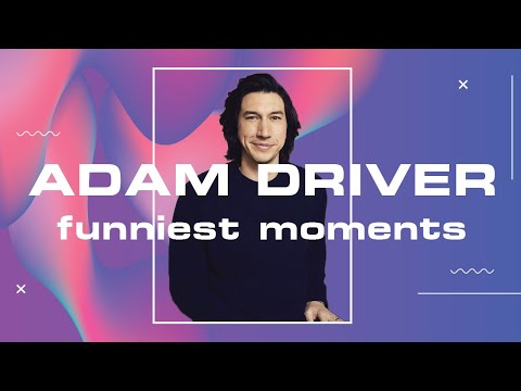 this-is-adam-driver's-world-and-we're-just-living-in-it-(funny-+-cute-moments)