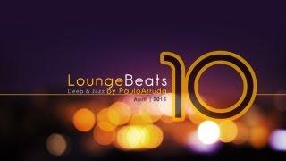 DJ Paulo Arruda - Lounge Beats 10