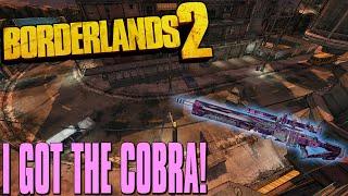 borderlands 2 i got the cobra